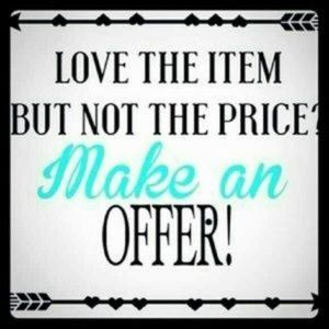 Other - MAKE ME A REASONABLE OFFER!!!